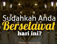 Fadilat Salawat Ke Atas Nabi Muhammad S.A.W
